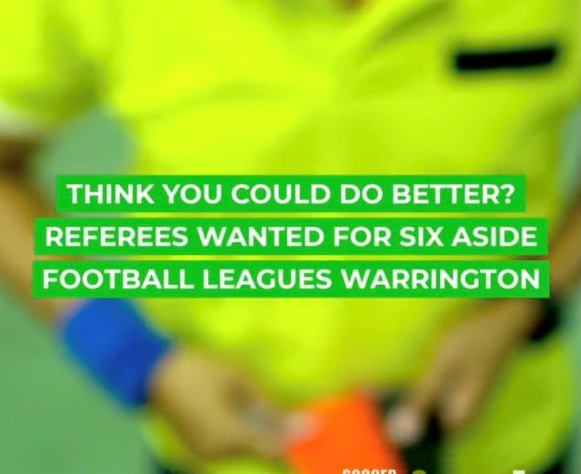 Referees wanted for 6 aside evening leagues Warrington